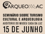 Seminar on Cultural Tourism and Archaeology – Funchal - 15th of June