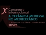 International Congress on Medieval Pottery in the Mediterranean - Silves and Mér