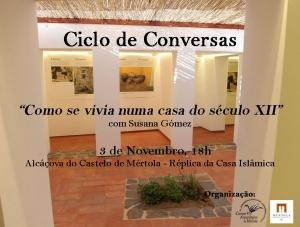 """Ciclo de Conversas_ """"Como se vivia numa casa do século XII"""""""