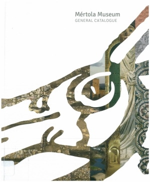 Mértola museum : general catalogue