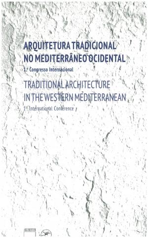 Arquitetura Tradicional no Mediterrâneo Ocidental