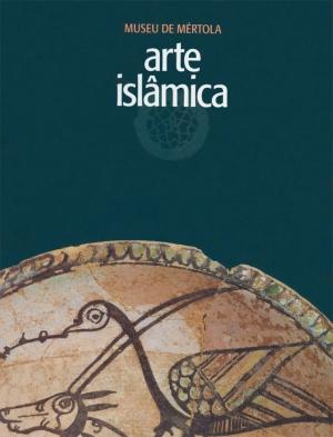 Museu de Mértola. Arte Islâmica