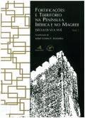 Fortificações e território na Península Ibérica e no Magreb (séculos VI a XVI)